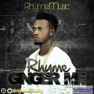 Rhyme - Ginger Me
